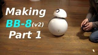 مما يجعل BB-8 (v2) Droid - الجزء 1