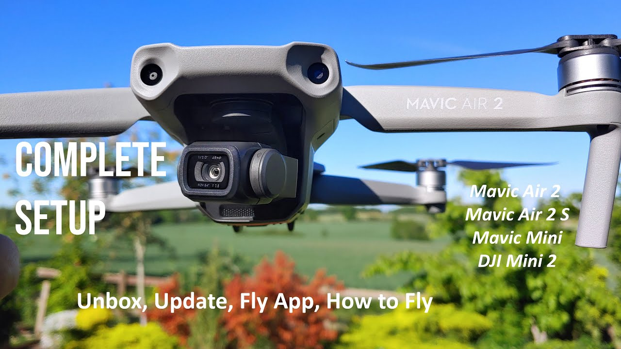 Total Mavic Air 2: Complete Setup Guide: Drone, Remote, Fly App & How to Fly