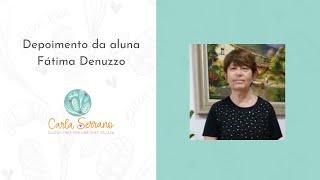 Depoimento da aluna Fátima Denuzzo de SP