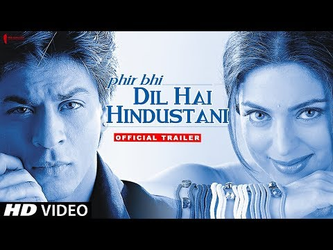 Phir Bhi Dil Hai Hindustani | Trailer | Now in HD | Shah Rukh Khan, Juhi Chawla