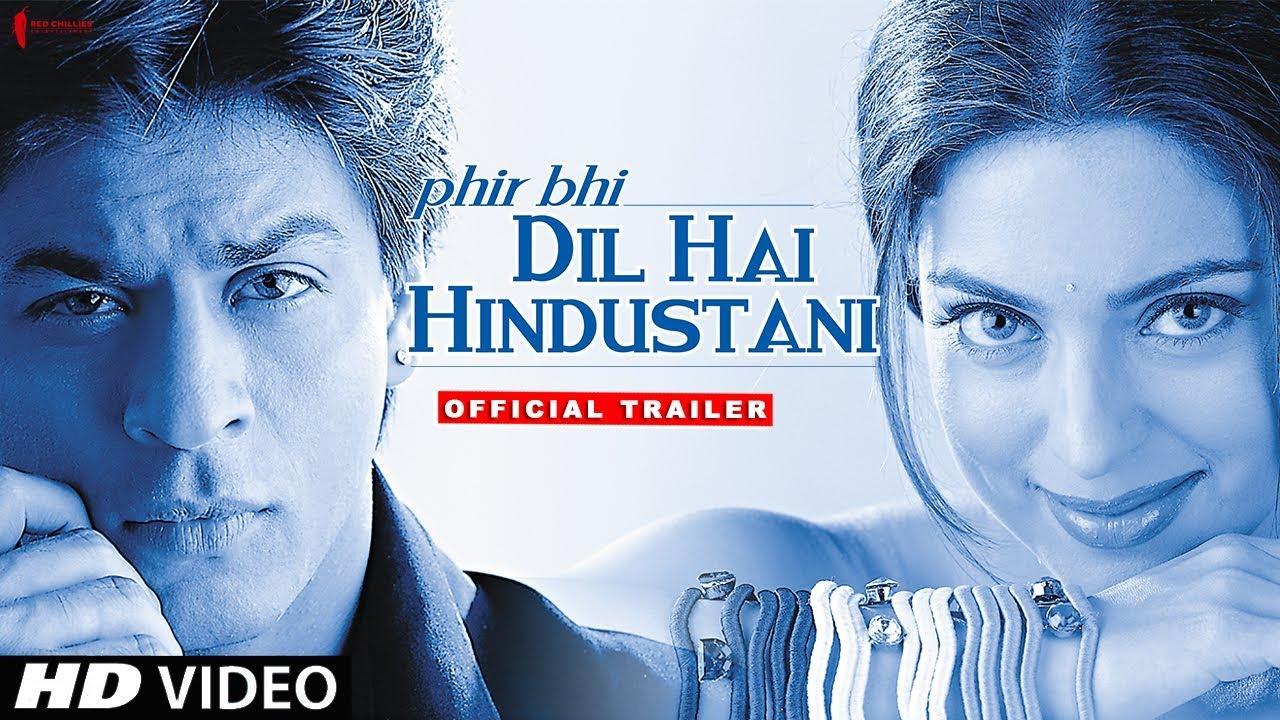 Phir bhi dil hai hindustani trailer now in hd shah rukh khan phir bhi dil hai hindustani trailer now in hd shah rukh khan juhi chawla altavistaventures Choice Image