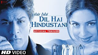 Video Phir Bhi Dil Hai Hindustani | Trailer | Now in HD | Shah Rukh Khan, Juhi Chawla download MP3, 3GP, MP4, WEBM, AVI, FLV Oktober 2018