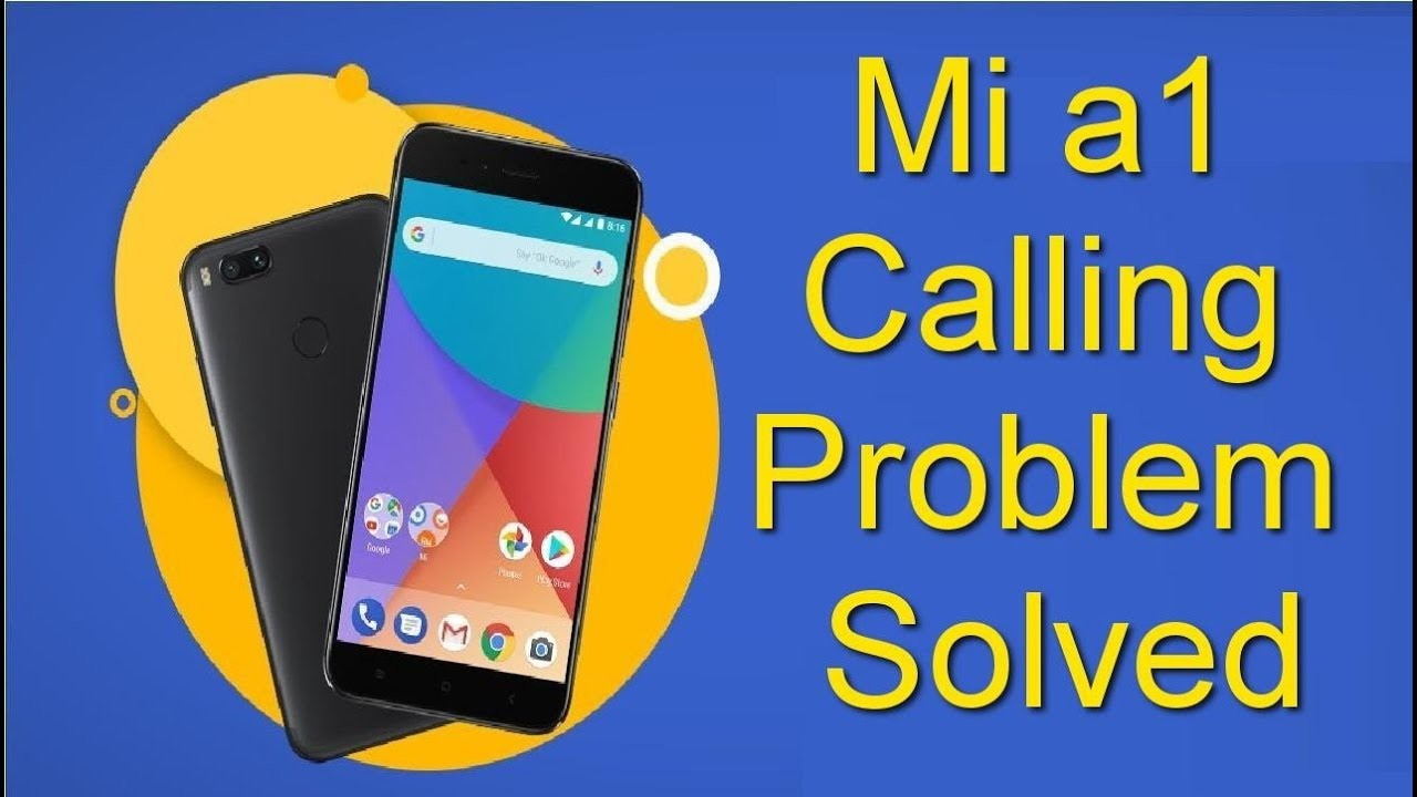 MI A1 Calling Problem Solved    Call Connect Issue Fixed    xiaomi mi a1  call hang issue