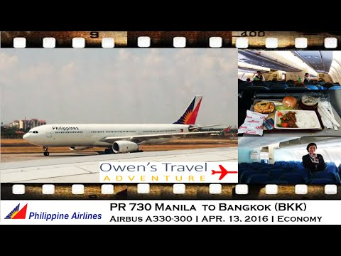 PHILIPPINE AIRLINES PR 730 MANILA TO BANGKOK ON AIRBUS A330-300 HGW ECONOMY CLASS