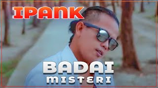 IPANK - BADAI MISTERI (Official Lyrics Video)