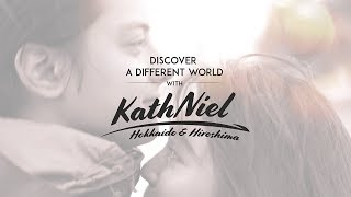 Discover a Different World with KathNiel | JNTO