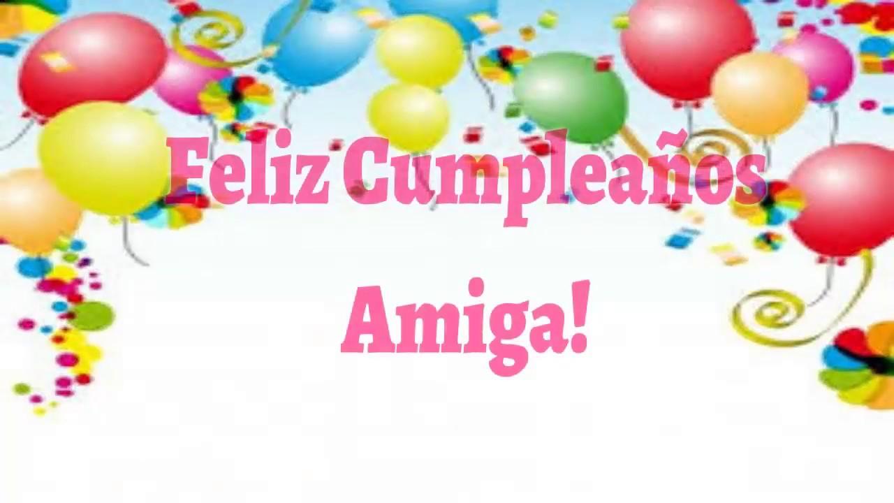 Feliz Cumpleaños Amiga Frases De Cumpleaños Feliz Para Mi
