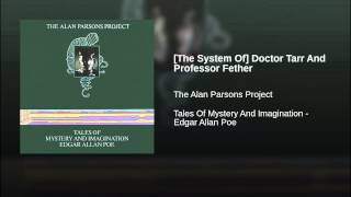 [The System Of] Doctor Tarr And Professor Fether