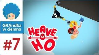 Heave Ho PL #7 z Szynką! | Nie wszystek umrę!