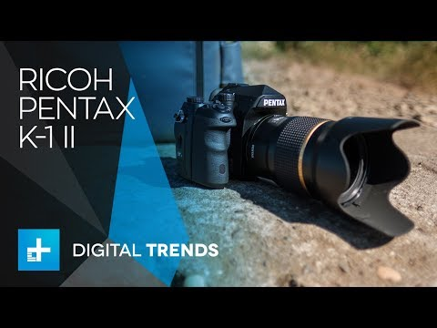 Ricoh Pentax K-1 Mk II - Hands On Review