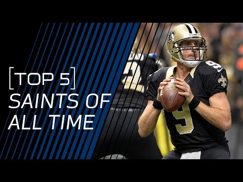 Top 5 Saints of All Time | NFL