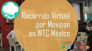 Recorrido Virtual por Mexipan 2016 en WTC, ciudad de México