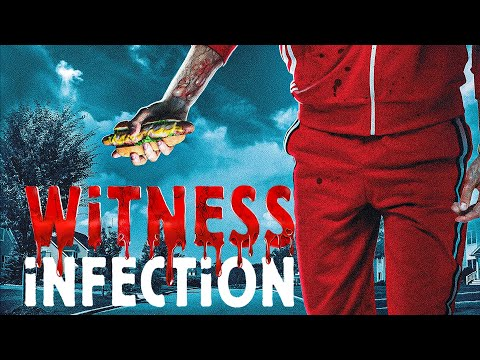 Witness Infection TRAILER | AVAILABLE EVERYWHERE MARCH 30