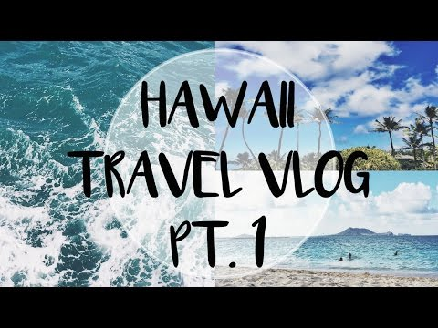Let's Get Away: HAWAII TRAVEL VLOG PT. 1 | Honolulu