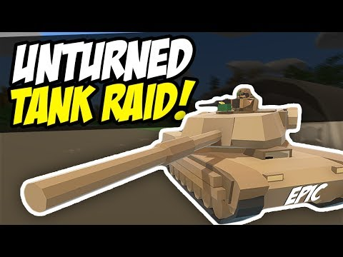 TANK RAID - Unturned Base Raid (Military Roleplay)