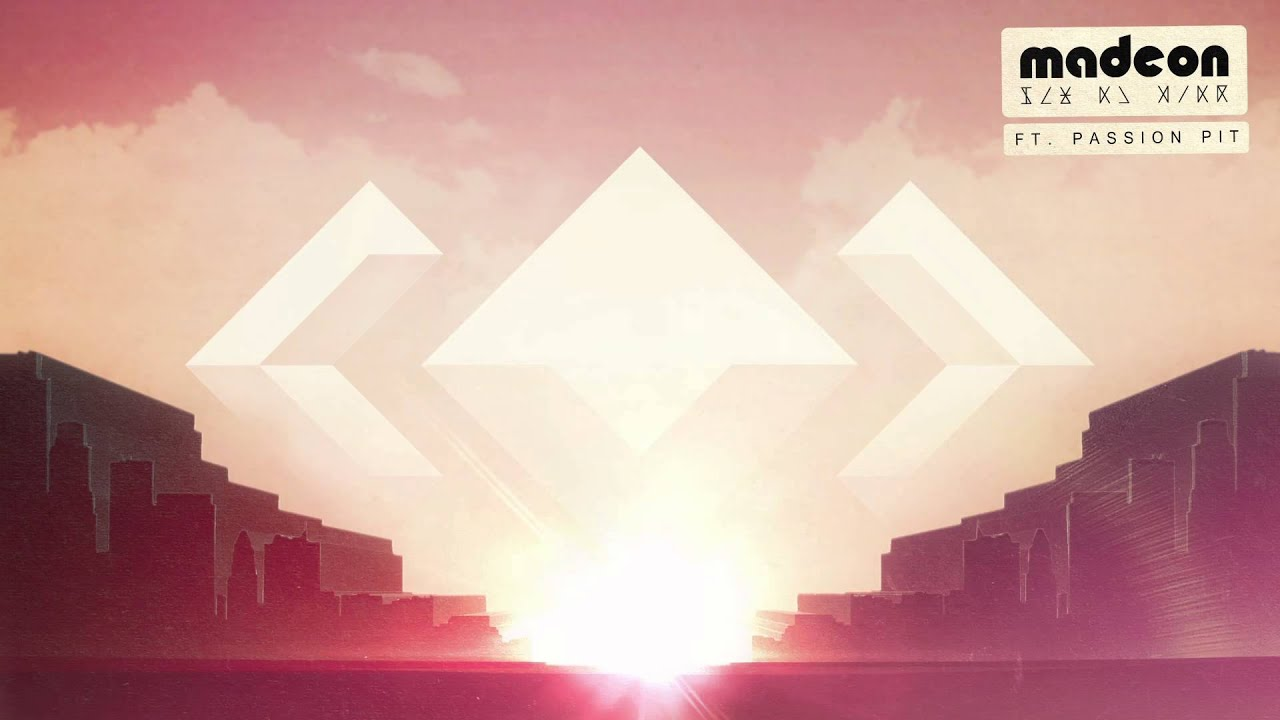 Madeon Pay No Mind Ft Passion Pit Youtube