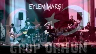 EYLEM MARŞI - Grup ORHUN - 2014 Konser