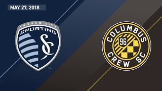 HIGHLIGHTS: Sporting Kansas City vs. Columbus Crew SC | May 27, 2018