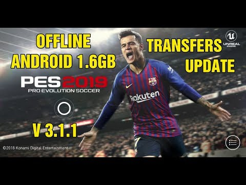 PES 2019 Mobile V3.1.1 Android Offline New Patch Transfers Update + New Kits Best Graphics