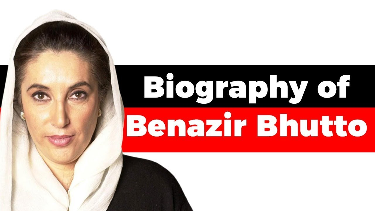 Download Biography of Benazir Bhutto, Former Prime Minister of Pakistan & 1st woman leader of a Muslim nation