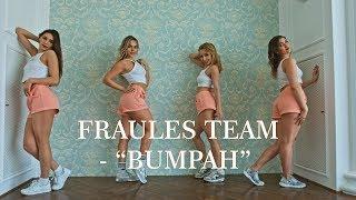 """SEAN SAHAND """"BUMPAH"""" - DANCEHALL choreo - FRAULES TEAM"""
