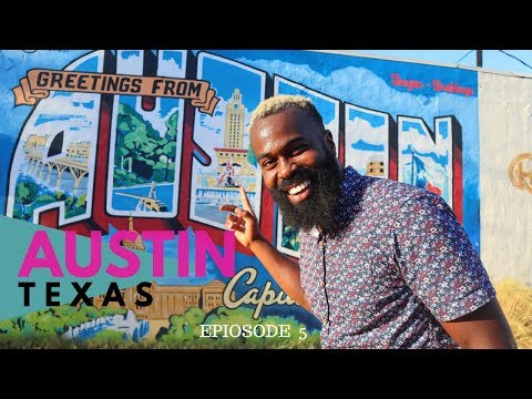 What To Do In Texas? | Ep. 5 Austin | Things To Do