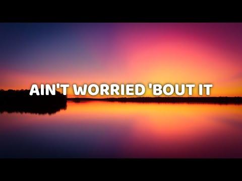 Florida Georgia Line - Ain't Worried 'Bout It (Lyric Video)