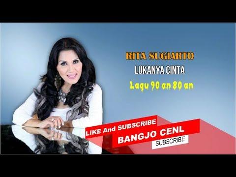 Rita Sugiarto Lukanya Cinta - (Lirik Lagu)