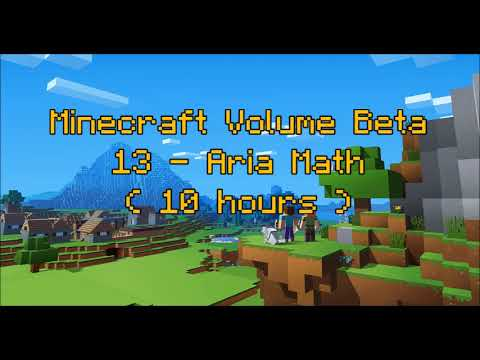 C418 - Aria Math ( Minecraft Volume Beta - 13 ) ( Creative 4 ) ( 10 hours )