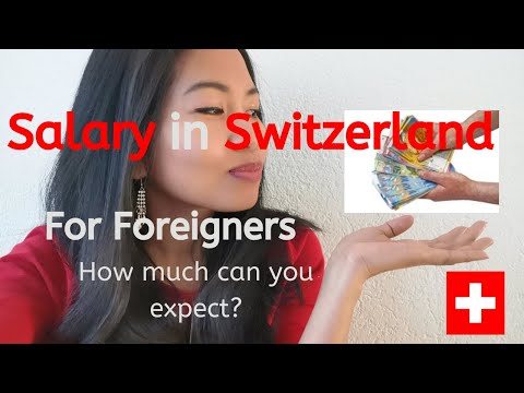 Salary In Switzerland For Foreigners