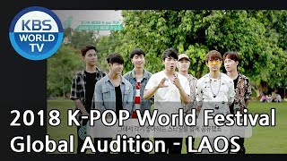 2018 K-POP World Festival Global Audition EP.5 - LAOS