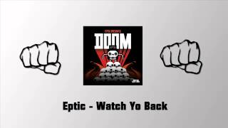 Eptic - Watch Yo Back (Original Mix)