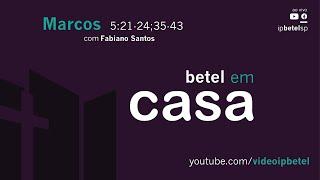 Marcos 5:21-24 e 35-43 | Rev. Fabiano Santos