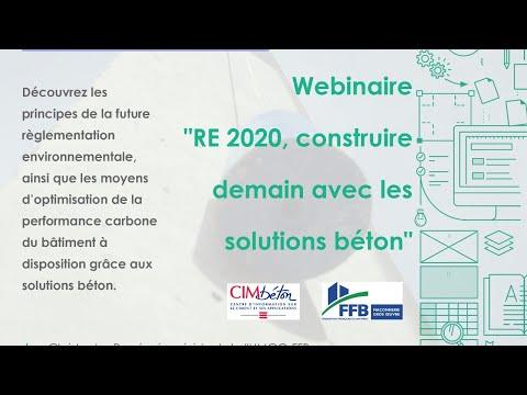 Webinaire RE 2020 Construire demain avec les solutions Béton