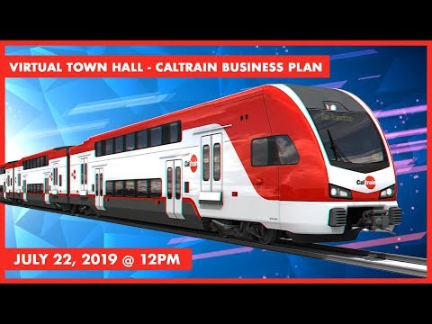 Caltrain Business Plan Virtual Town Hall