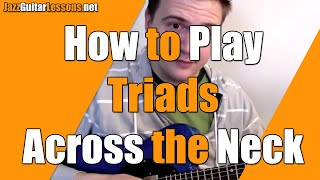 Jazz Guitar: How to Play (and Learn) Triads on Entire Range - Jazz Guitar Lesson Resimi