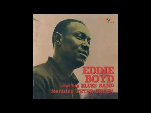 Eddie Boyd And His Blues Band feat Peter Green