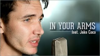 Nico & Vinz - In Your Arms(Acoustic Cover by Corey Gray feat. Jake Coco) - Official Music Video