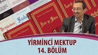 Prof. Dr. Alaaddin BAŞAR - Yirminci Mektup - 14. Bölüm