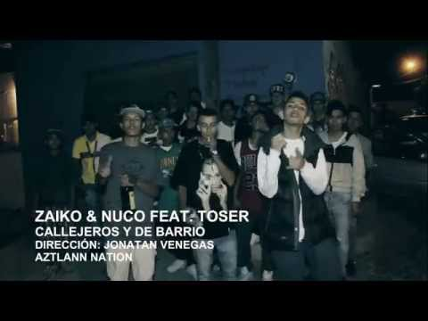 Zaiko & Nuco Feat. Toser - Callejeros Y De Barrio | Video Oficial | HD