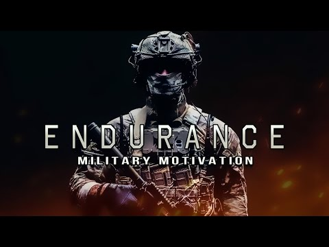 "Military Motivation - ""ENDURANCE"" (2020)"