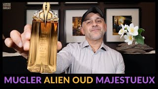 Mugler Alien Oud Majestueux Fragrance Review + Full Bottle USA Giveaway