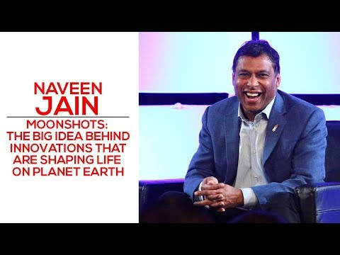 Moonshots: The Big Idea Behind Innovations That Are Shaping Life On Planet Earth - Naveen Jain