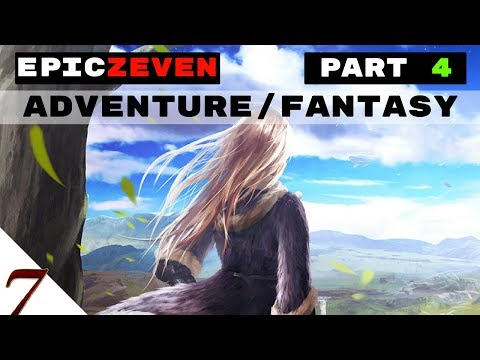 [►EPIC ADVENTURE music instrumental◄] Welcome to the EpicZEVEN world (Epic Stories 1)
