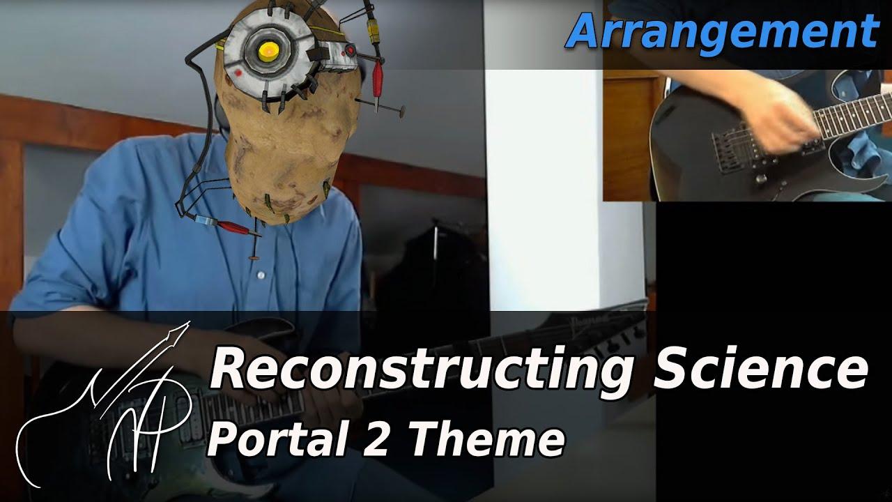 reconstructing science portal 2 nowakp youtube
