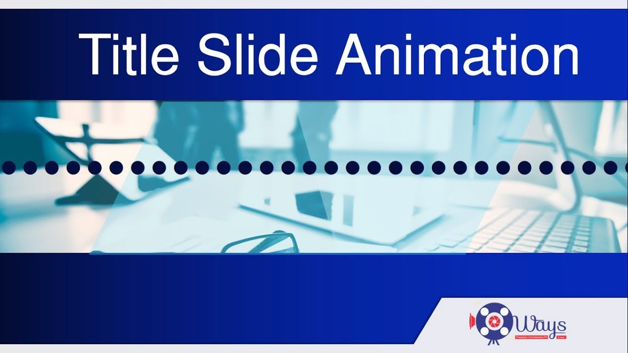 How to create title slide animation in powerpoint free how to create title slide animation in powerpoint free powerpoint template pronofoot35fo Image collections
