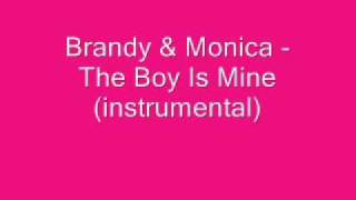 Brandy & Monica - The Boy Is Mine (instrumental)