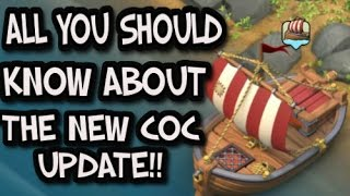 ALL YOU SHOULD KNOW ABOUT THE NEW CLASH OF CLANS UPDATE!! WRECKED SHIP MYSTREY SOLVED!!!