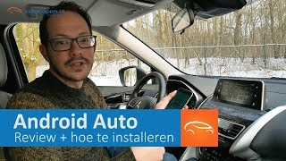 Review Android Auto en How-To installeren in Nederland - Autokopen.nl