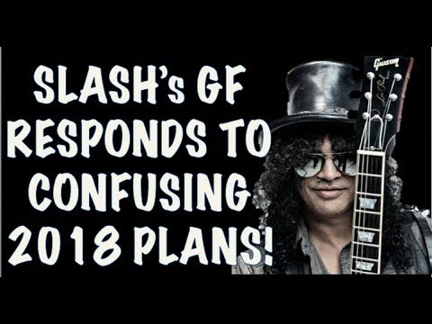 Guns N' Roses News: Slash's Girlfriend Provides Update on 2018 Plans & Axl Spotted in LA!